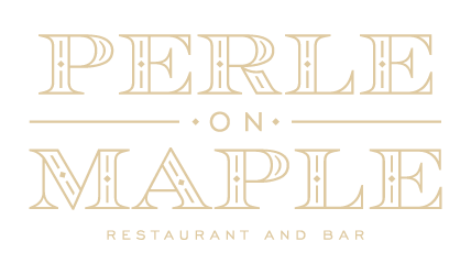 Perle on Maple: Restaurant and Bar